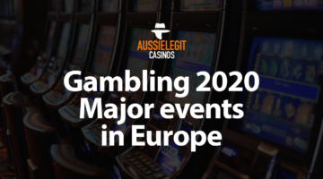 Gambling in 2020 - all major events in Europe
