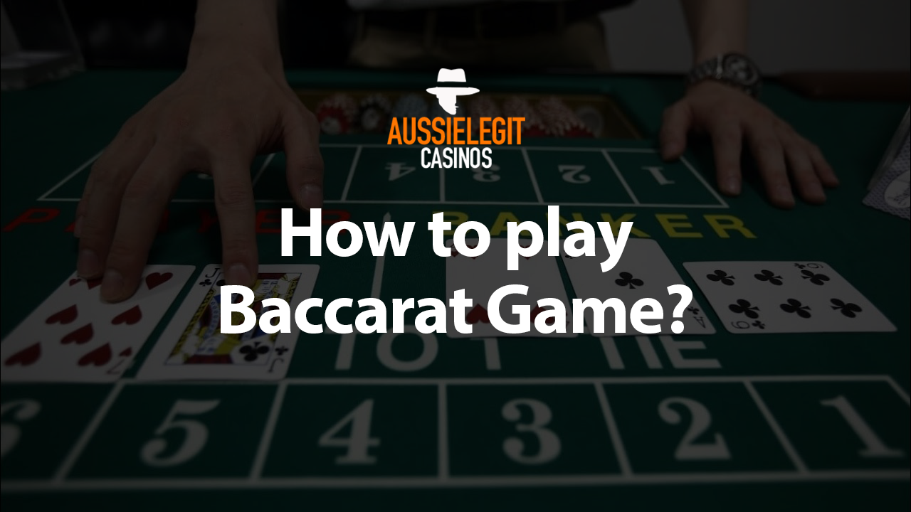 How to play baccarat game in online casinos?